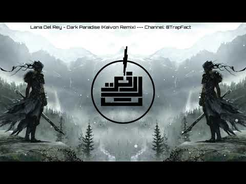 Lana Del Rey - Dark Paradise (Kaivon Remix) [ Epic gaming Bass boosted song - آهنگ ببس دار خفن ]