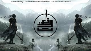 Lana Del Rey - Dark Paradise (Kaivon Remix) [ Epic gaming Bass boosted song - ]