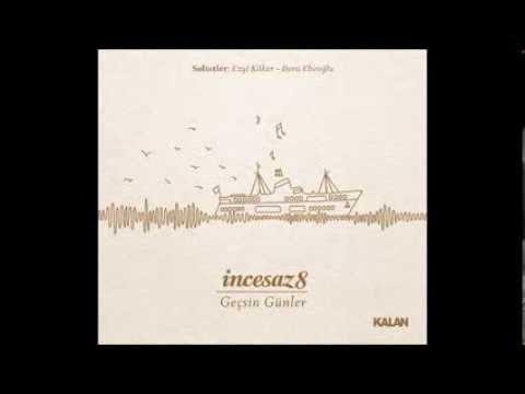 Bana Bir Aşk Masalından Şarkılar - İncesaz (Official Audio)