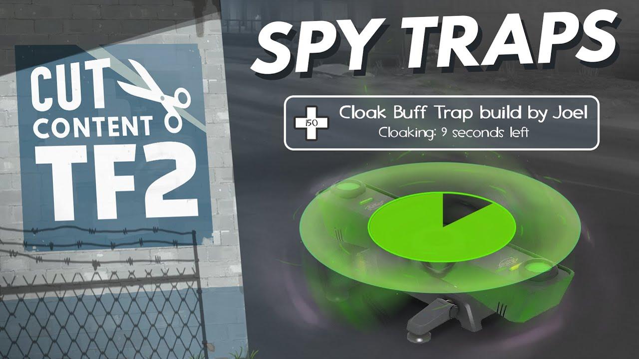 Team Fortress 2's Cut Content - Spy Traps