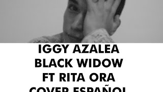 Iggy Azalea - Black Widow ft. Rita Ora (COVER ESPAÑOL) Sam Diego