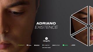 Adriano - Existence [Inkognito Records]