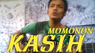 KASIH - MOMONON (COVER) NINO BARKER VERSI GITAR