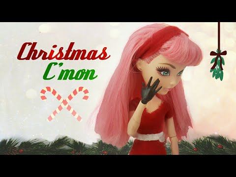 Christmas C'mon- An Ever After High Stop Motion Mini MV
