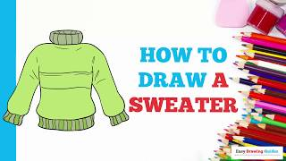 How to Draw a Sweater in a Few Easy Steps: Drawing Tutorial for Kids and Beginners
