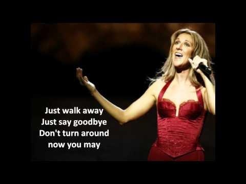 Just walk away-Celine Dion (with lyrics)