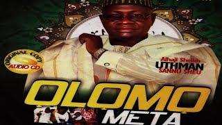 OLOMO META  - Fadeelat Sheikh Uthman Sannu Sheu Al-Mufassirr Al-Adabbiy