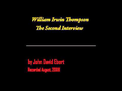 William Irwin Thompson, The Second Interview by John David Ebert (Excerpt)