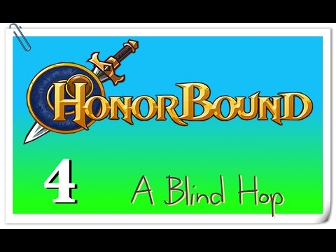 A Blind Hop - HonorBound - Part 4