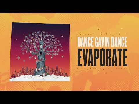 Dance Gavin Dance - Evaporate