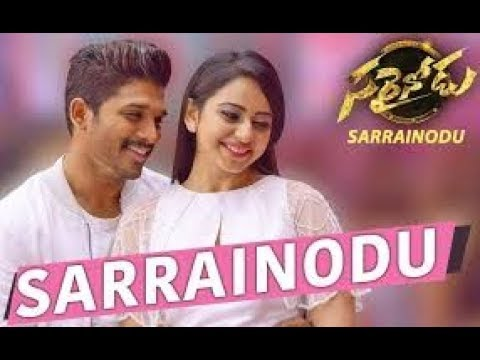 Sarrinodu Song Lyrics - Sarrinodu