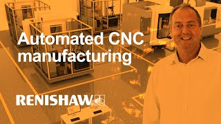 Automated manufacturing in CNC machining environments