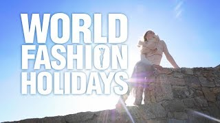 WORLD FASHION HOLIDAYS ЧАСТЬ 3