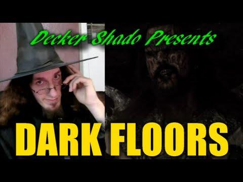 Dark Floors  by Decker Shado