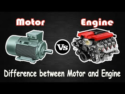 Motor vs Engine - Difference Between Engine and Motor