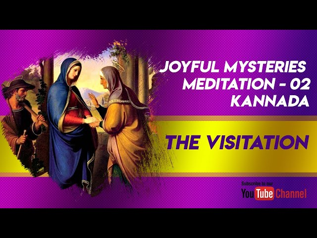 The Visitation: Joyful Mysteries Meditation - 2 (Kannada)