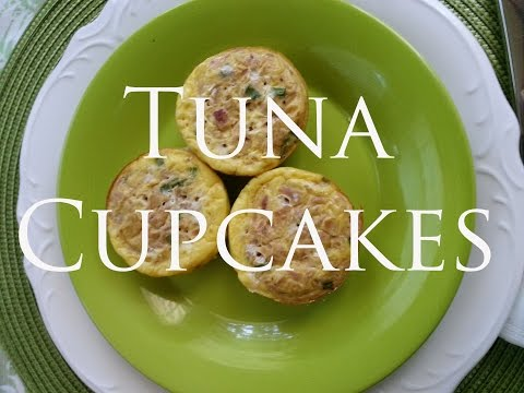 Healthy Meal -§- Tuna cupcakes -§-