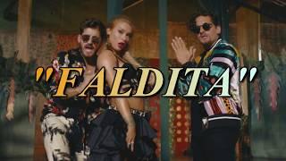 Faldita - Leslie shaw ft. Mau y Ricky LETRA