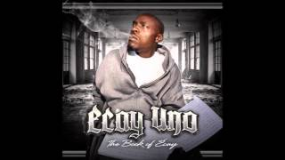 Ecay Uno - Too Young To Know feat Phat Mac, Adonis The Hottest