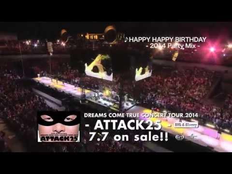 DREAMS COME TRUE - ATTACK25 - LIVE DVD & Blu-ray ダイジェスト