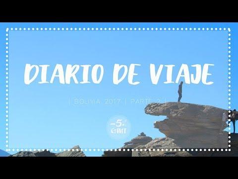 Diario de viaje | BOLIVIA 2017 | Parte 2