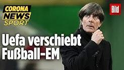 🔴 Offiziell! Fussball-EM erst im Sommer 2021| Corona-Update LIVE