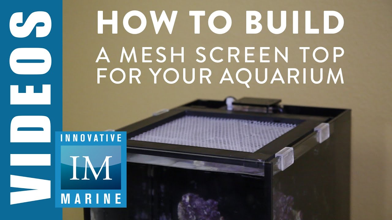 how to build a mesh screen top for your aquarium youtube. Black Bedroom Furniture Sets. Home Design Ideas