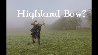 Making a Highland Longbow (and a wee bit of history)