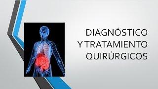 DIAGNÓSTICO Y TRATAMIENTO QUIRÚRGICO