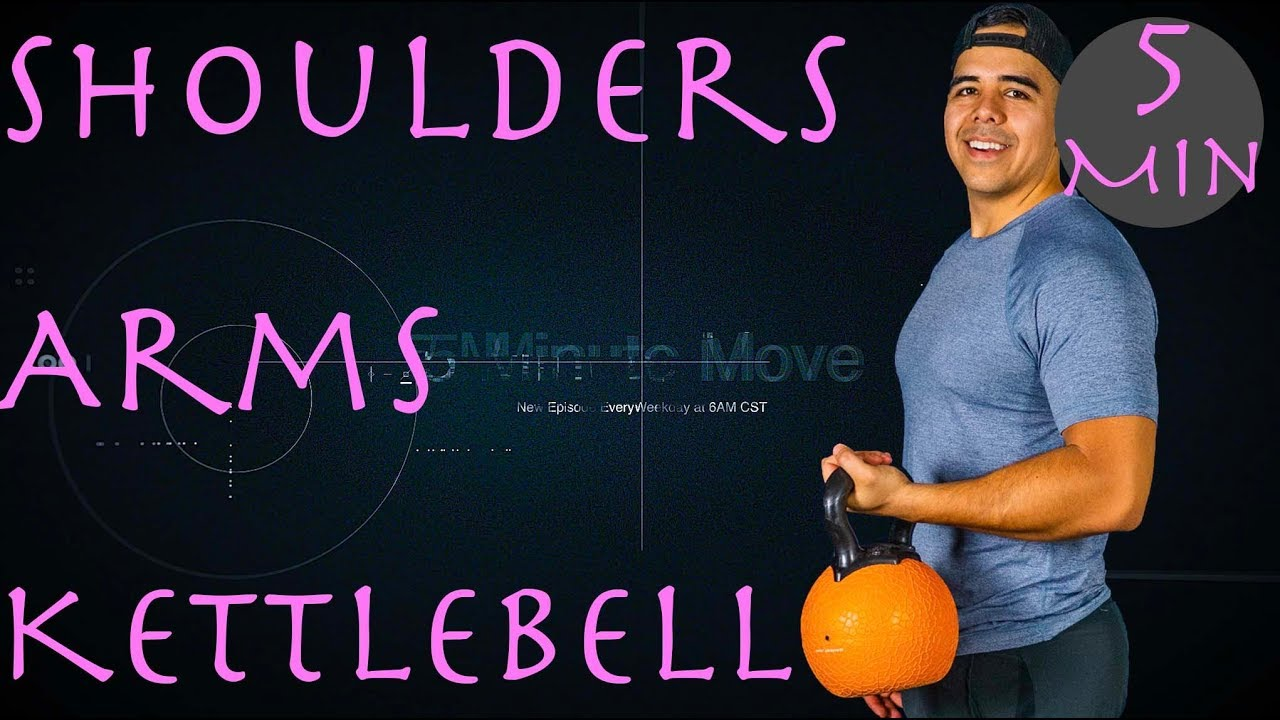 Shoulders/Triceps  - Kettlebell - 5 Minute Move -Wednesday
