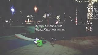 Strings On The Street