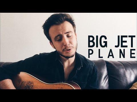BIG JET PLANE - Alok Mathieu Koss Angus & Julia Stone DOUGLAS ALESSI • COVER