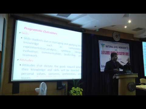 Session 2: Outcome Based Education(OBE) or NBA Accreditation , Prof. S.Viswanadha Raju , SIT , JNTUH