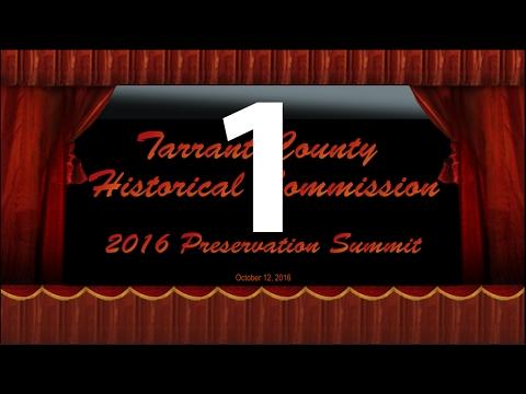 TCHC - 2016 Preservation Summit - Part 1 - Chisholm Trail