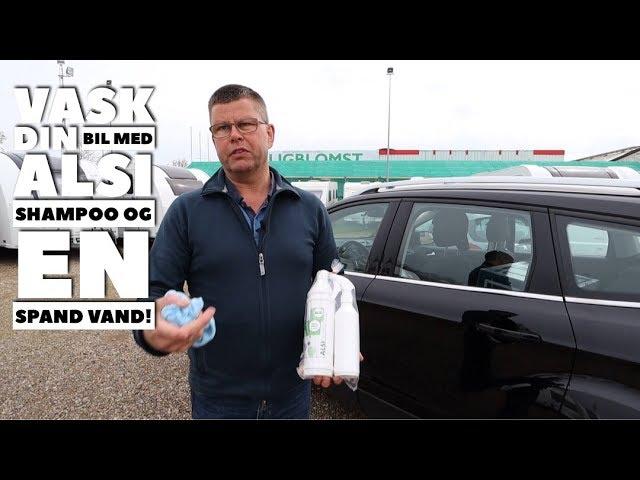 Vask din bil med ALSI Shampoo og en spand vand