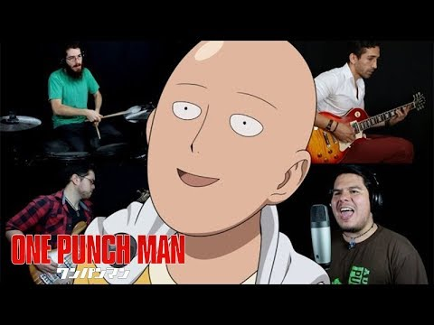 One-Punch Man - The Hero (Opening 1 Full) (Inheres Cover)