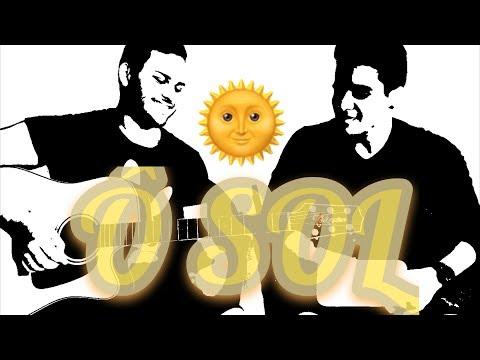 O Sol - Vitor Kley - Jheck Dantas e Wesley Oira Cover