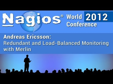 Andreas Ericsson: Redundant And Load Balanced Monitoring With Merlin