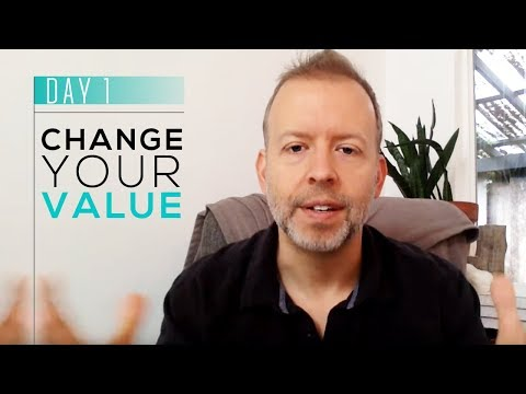 Day 1. Change Your Value