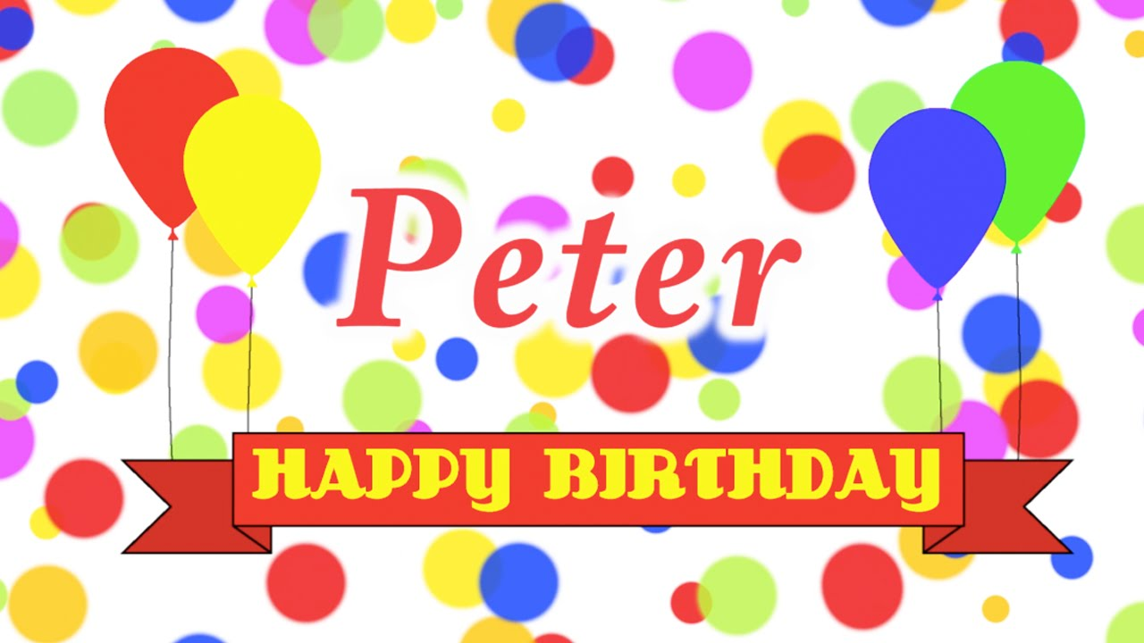 Happy Birthday Peter Song