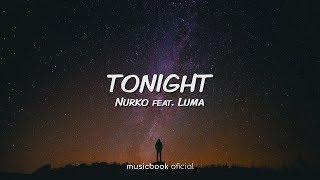 Nurko - Tonight feat. Luma (Sub Espanol)