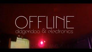 Christian Muela \\ OFFLINE didgeridoo & electronics live set promo