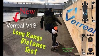 Verreal V1S Long Range Distance Test - with Mid Size 6.4 A Battery -Andrew Penman EBoard Review