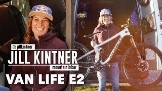 Inside the Van Life of Pro Mountain Biker Jill Kintner. | Van Life Episode 2