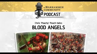 The Warhammer Community Podcast: Episode 28 - Sons of Sanguinius
