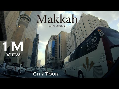 Mecca City Tour | Saudi Arabia |