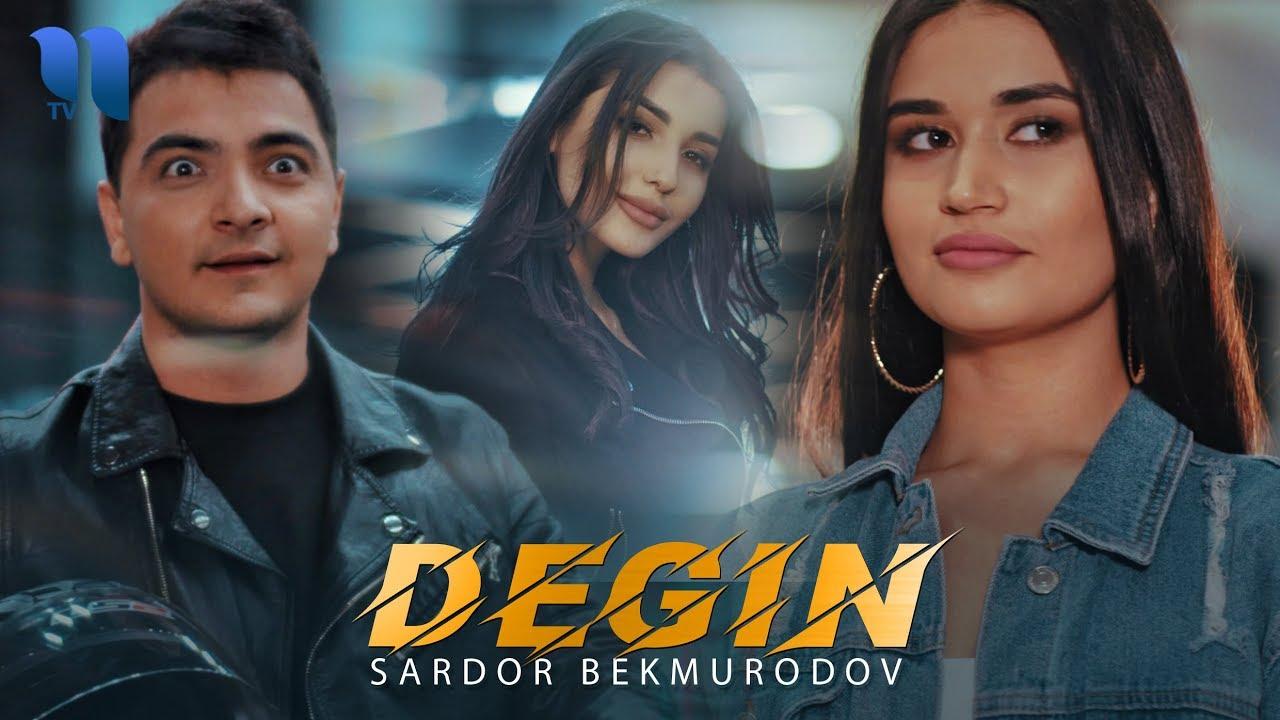 Sardor Bekmurodov - Degin | Сардор Бекмуродов - Дегин
