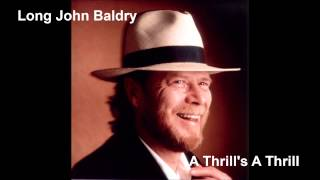 Long John Baldry - A Thrill
