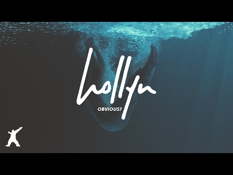 Hollyn - Obvious? (Official Audio Video)