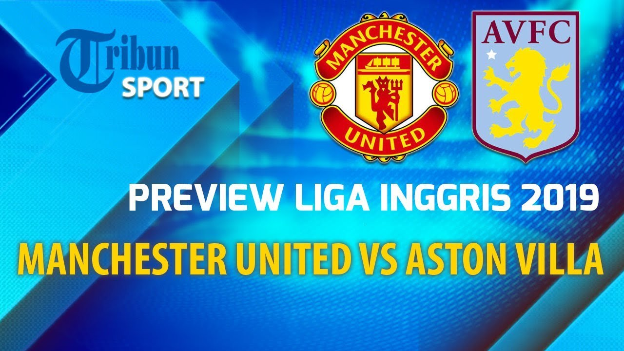 LINK Live Streaming Mola TV Manchester United Vs Aston Villa